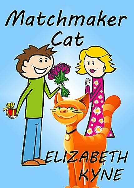 Matchmaker Cat (A Romantic Comedy Short Story)