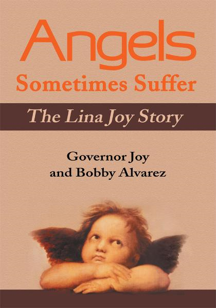 Angels Sometimes Suffer By: Governor Joy