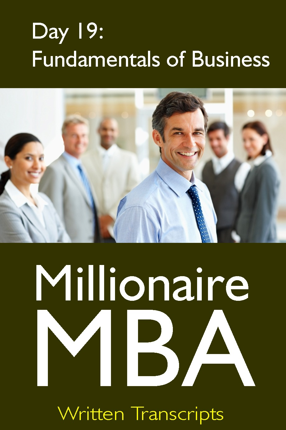 Millionaire MBA Day 19: Fundamentals of Business