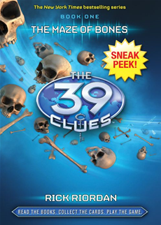 The 39 Clues Book 1: The Maze of Bones (Sneak Peek)