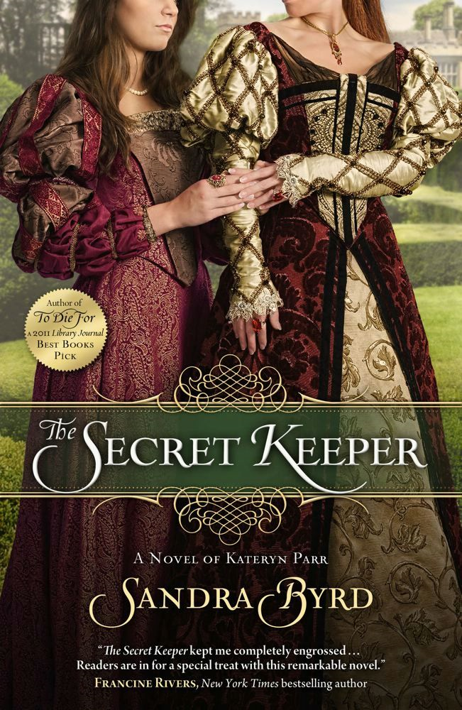 The Secret Keeper By: Sandra Byrd