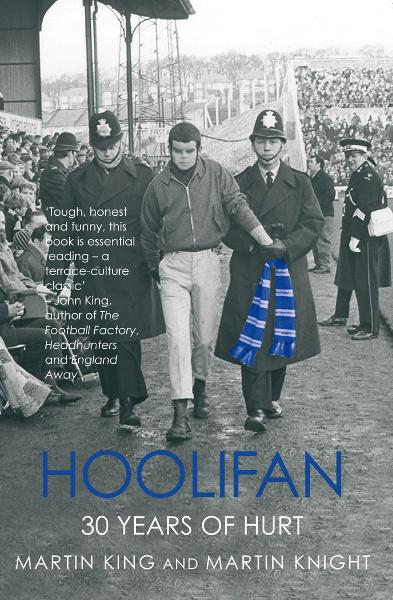 Hoolifan By: Martin King,Martin Knight