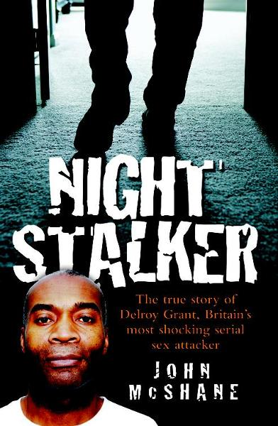 Night Stalker By: John McShane
