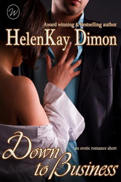 Down To Business By: HelenKay Dimon