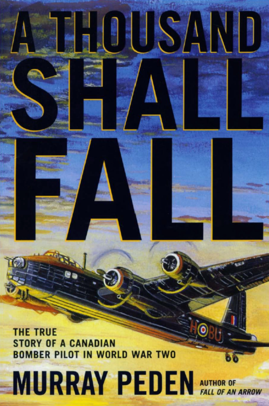 A Thousand Shall Fall