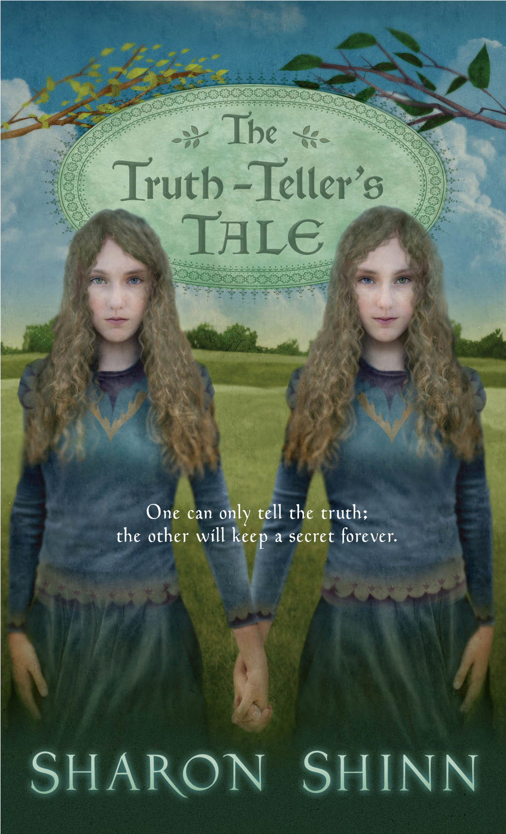 The Truth-Teller's Tale By: Sharon Shinn
