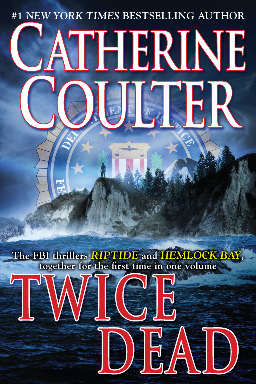Twice Dead By: Catherine Coulter