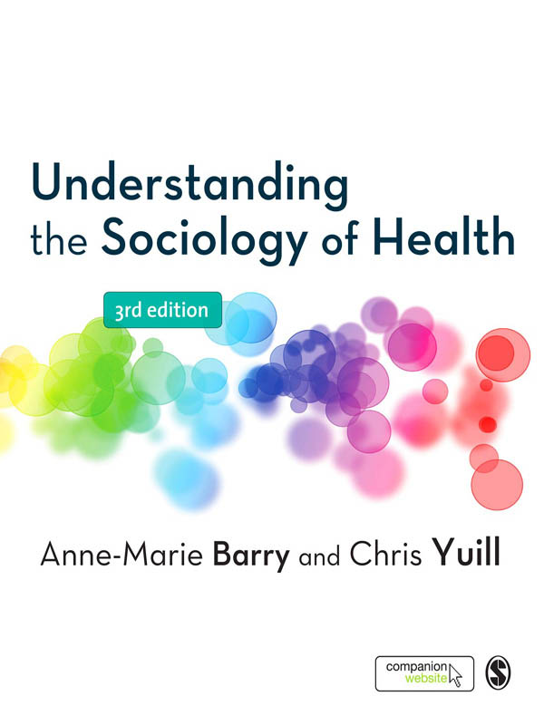 Chris Yuill  Anne-Marie Barry - Understanding the Sociology of Health
