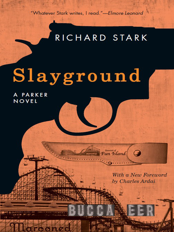 Slayground By: Richard Stark