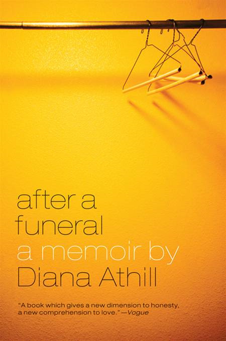 After a Funeral: A Memoir By: Diana Athill
