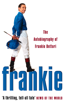 Frankie: The Autobiography of Frankie Dettori