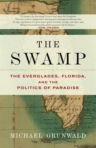 The Swamp By: Michael Grunwald