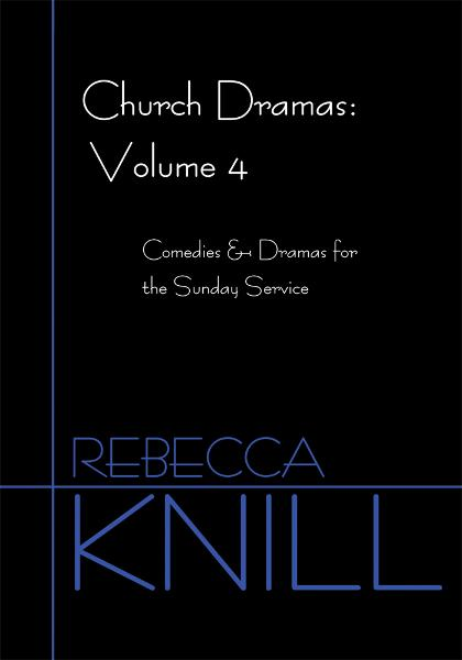 Church Dramas: Volume 4