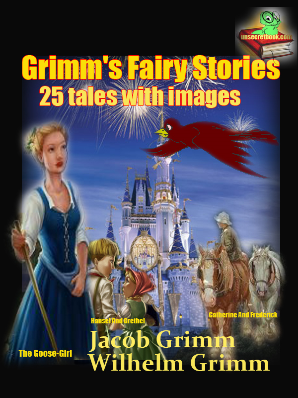 Grimm's Fairy Stories, By: Jacob Grimm and Wilhelm Grimm