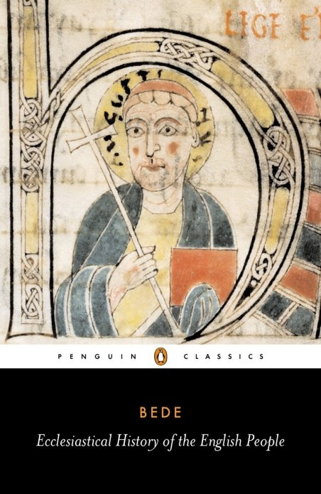 Ecclesiastical History of the English People With Bede's Letter to Egbert and Cuthbert's Letter on the Death of Bede