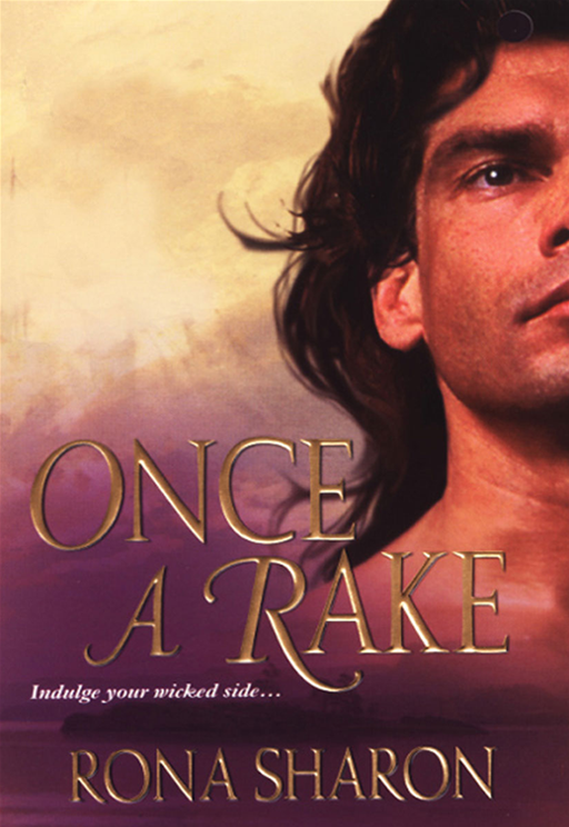 Once A Rake By: Rona Sharon