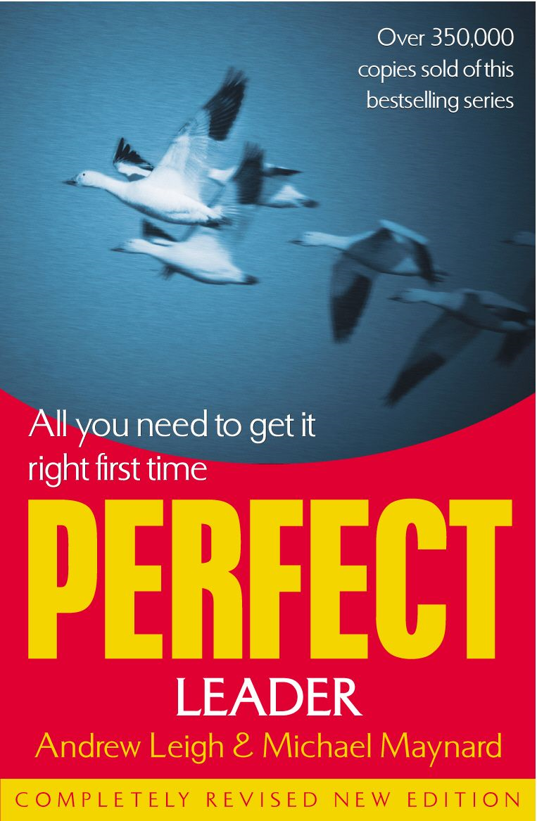 Perfect Leader By: Andrew Leigh,Michael Maynard