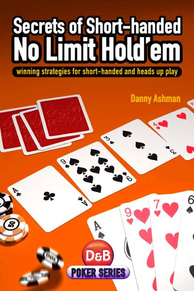Secrets of Short-handed No-Limit Hold'em