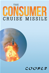 The Consumer Cruise Missile