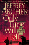 Only Time Will Tell: Clifton Chronicles Book 1: