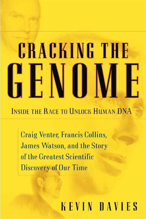 Cracking the Genome By: Kevin Davies