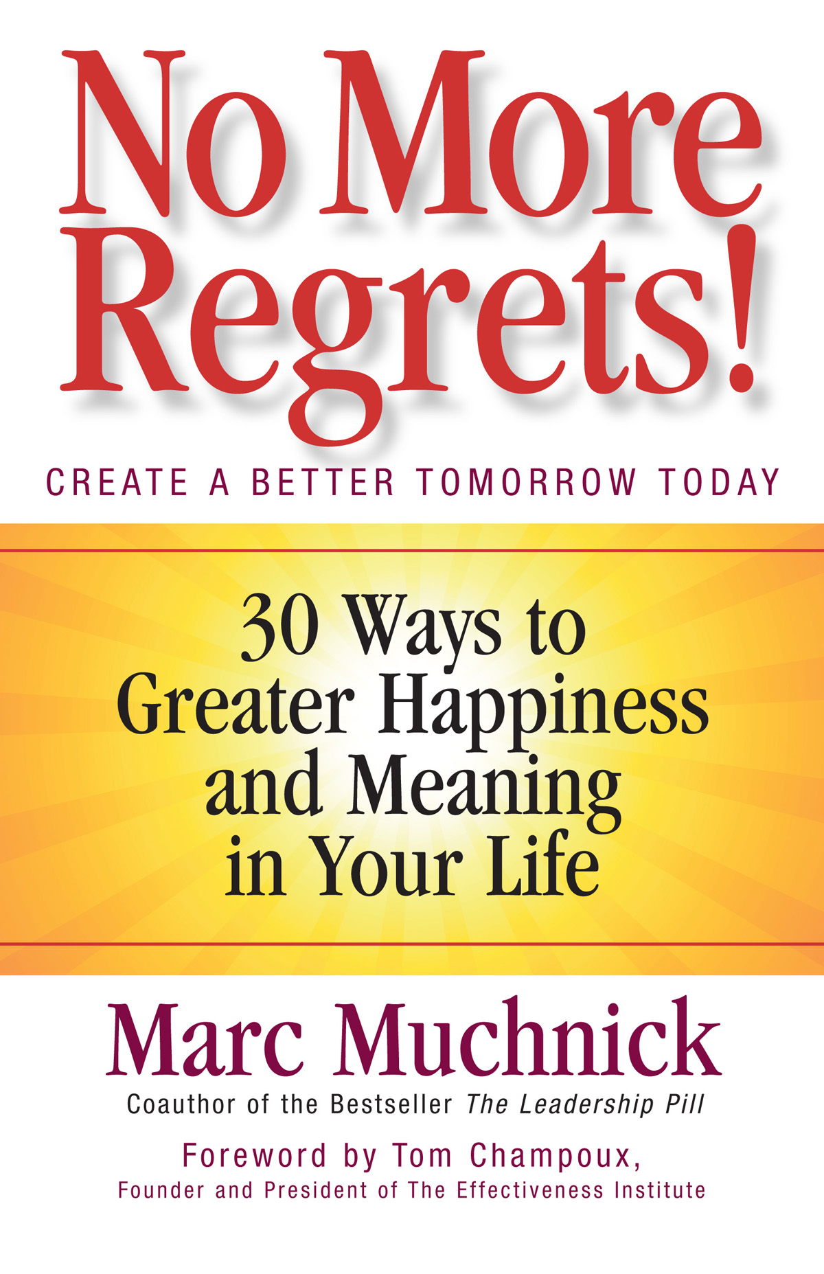 No More Regrets! By: Mark Muchnick