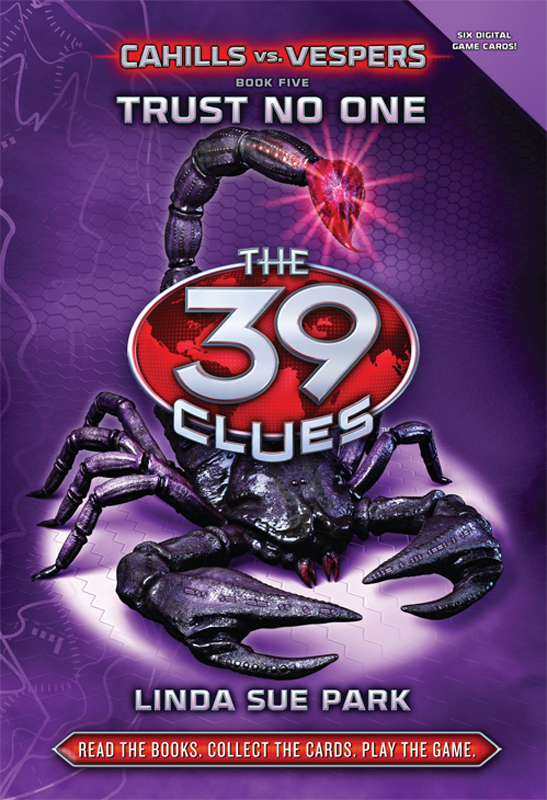 The 39 Clues: Cahills vs. Vespers Book 5: Trust No One By: Linda Sue Park