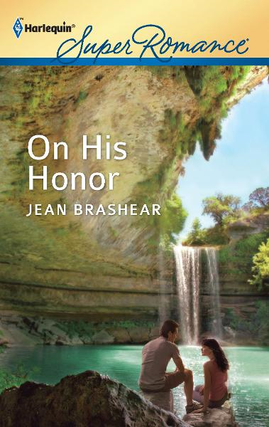 On His Honor By: Jean Brashear