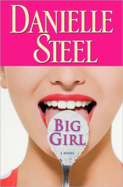Big Girl By: Danielle Steel