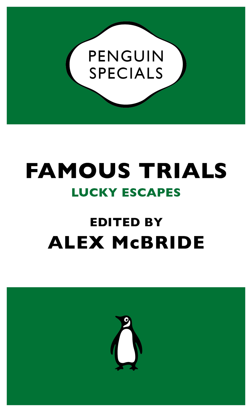 Famous Trials: Lucky Escapes (Penguin Special)