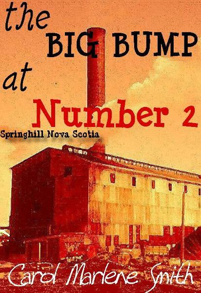 the BIG BUMP at Number 2 By: Carol Marlene Smith