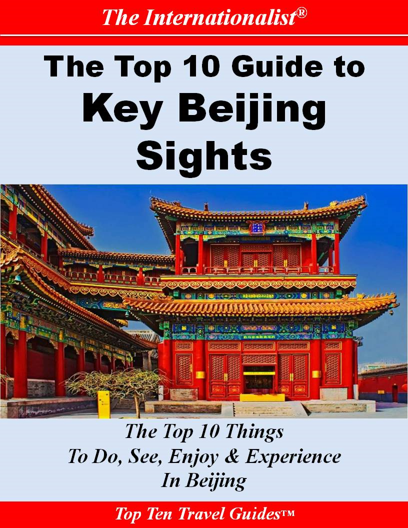 Top 10 Guide to Key Beijing Sights