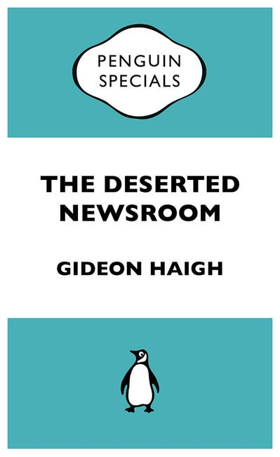 The Deserted Newsroom: Penguin Specials