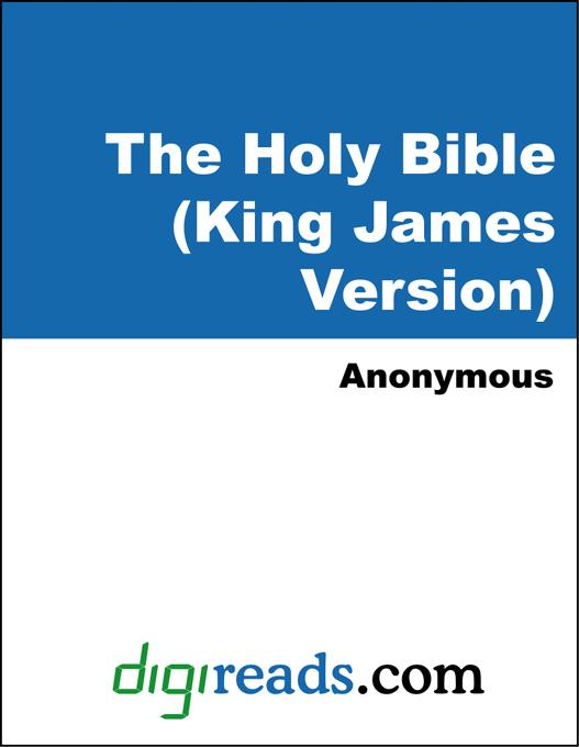 Anonymous - The Holy Bible (King James Version), Old and New Testaments