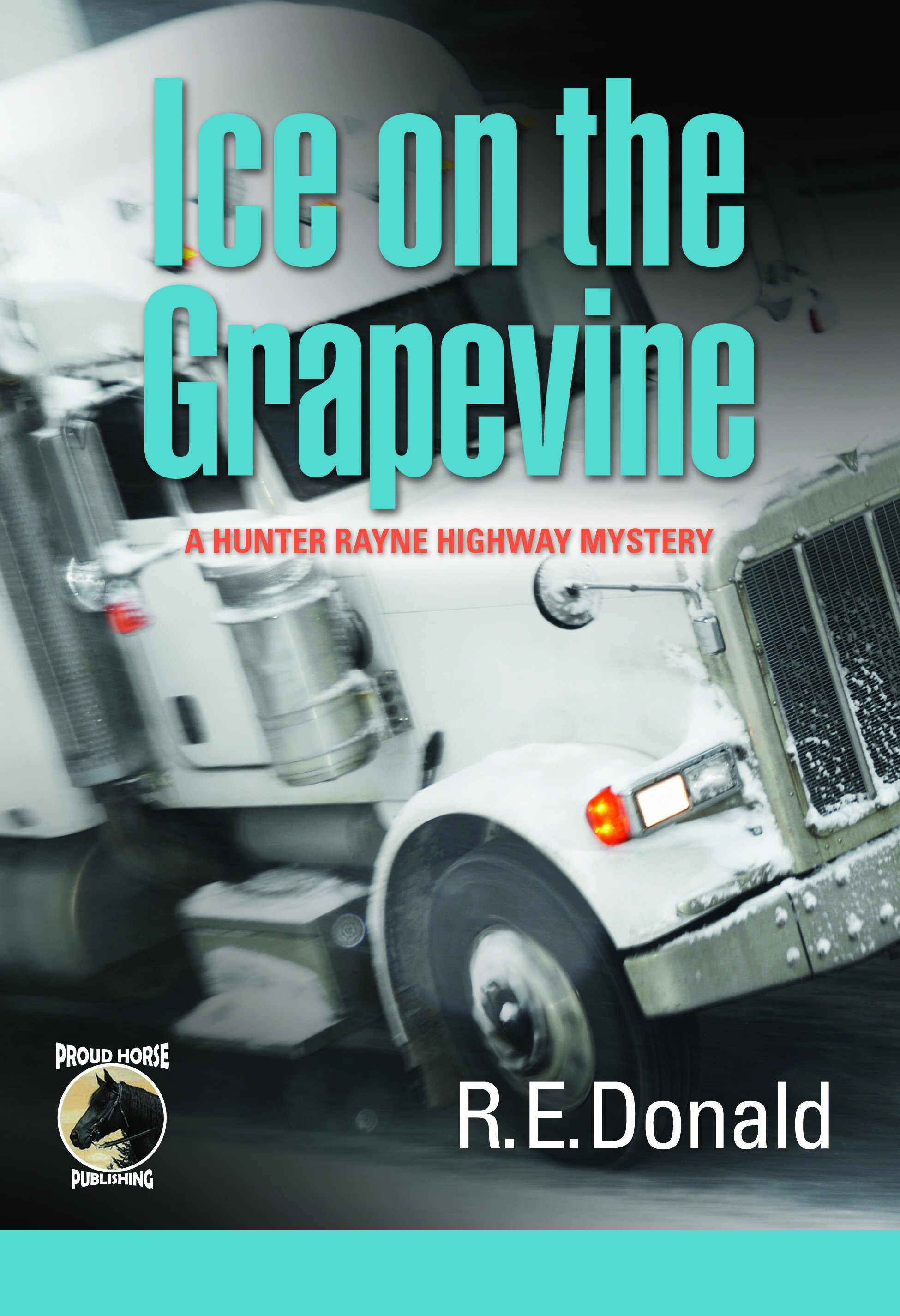 Ice on the Grapevine By: R.E. Donald