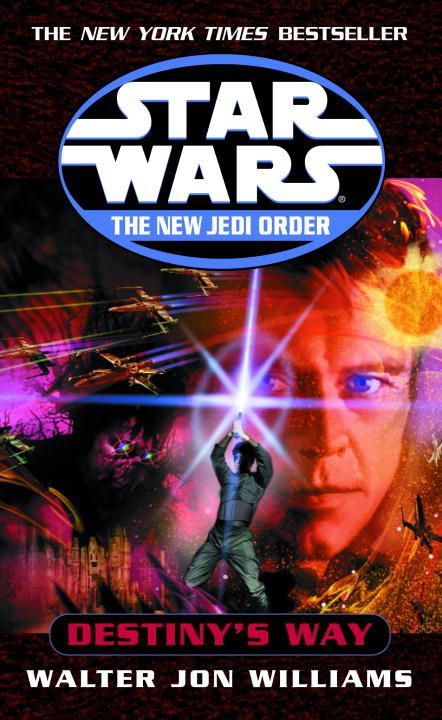 Cover Image: Destiny's Way: Star Wars (The New Jedi Order)