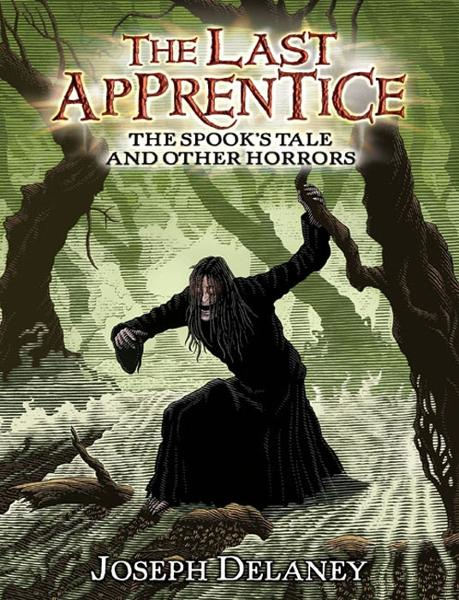 The Last Apprentice: The Spook's Tale By: Joseph Delaney