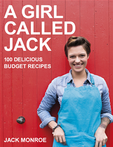 A Girl Called Jack 100 delicious budget recipes