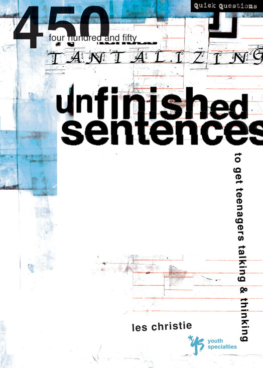 Unfinished Sentences By: Les   Christie