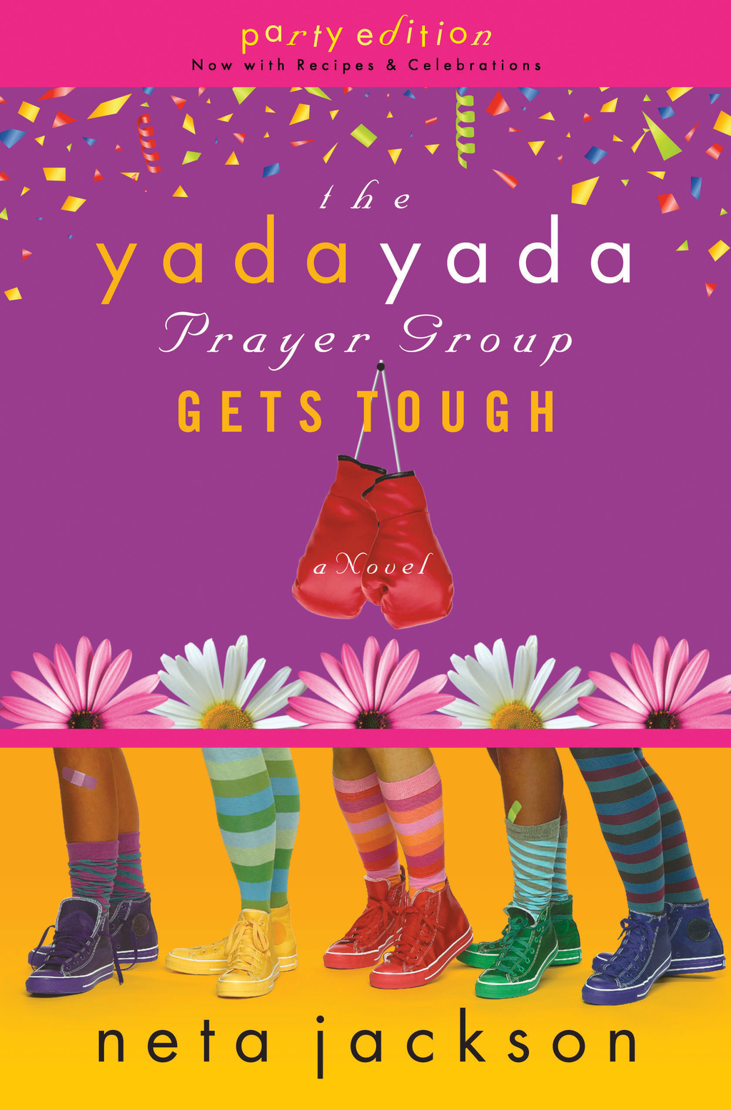 The Yada Yada Prayer Group Gets Tough By: Neta Jackson
