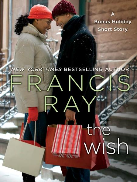 The Wish By: Francis Ray