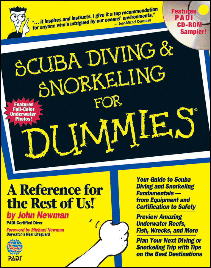Scuba Diving and Snorkeling For Dummies By: John Newman