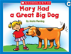 Little Leveled Readers: Level C - Mary Had A Great Big Dog: Just The Right Level To Help Young Readers Soar!