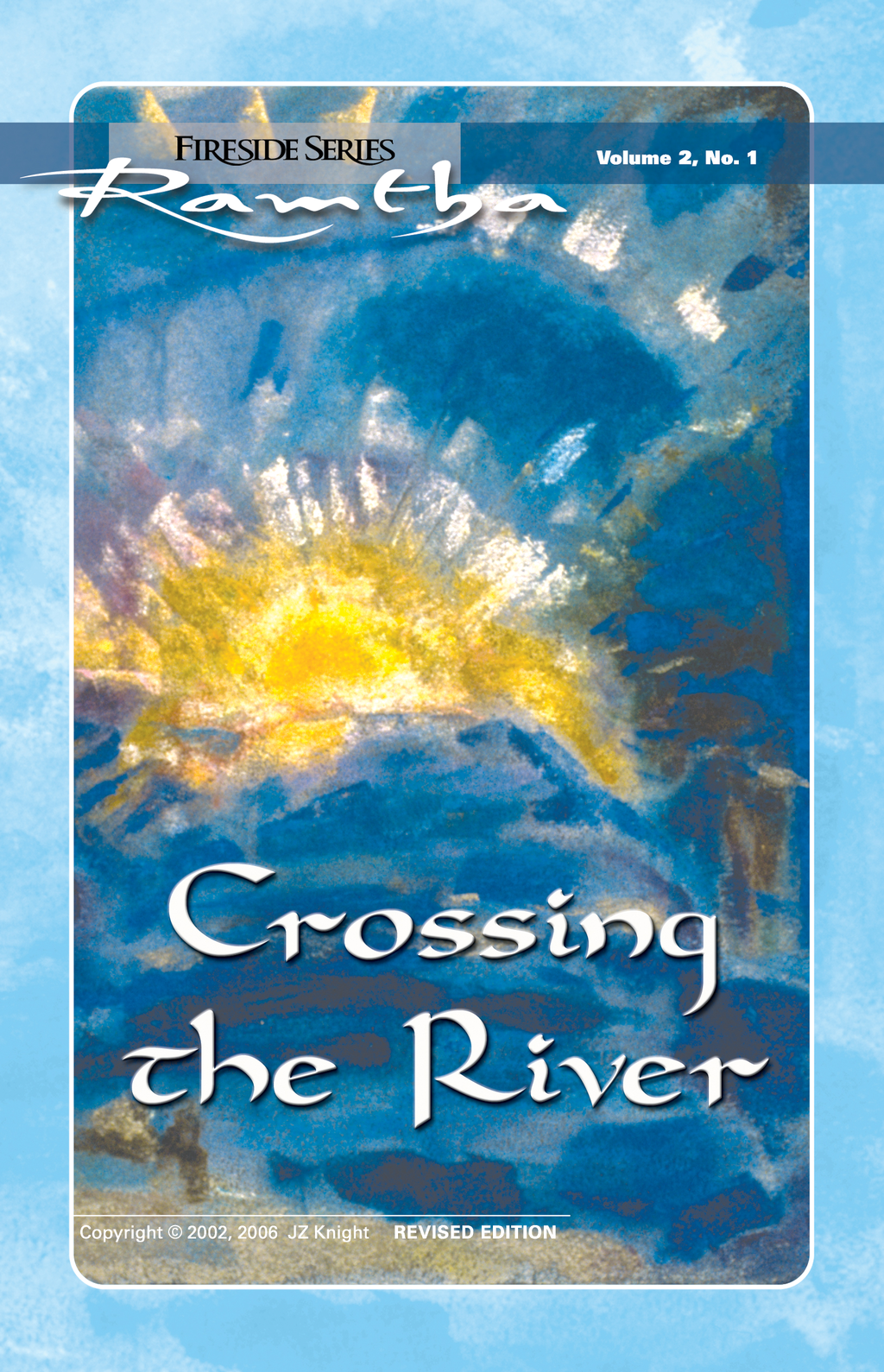 Crossing the River By: Ramtha