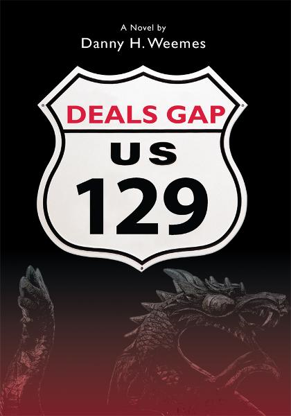 DEALS GAP By: D Weemes