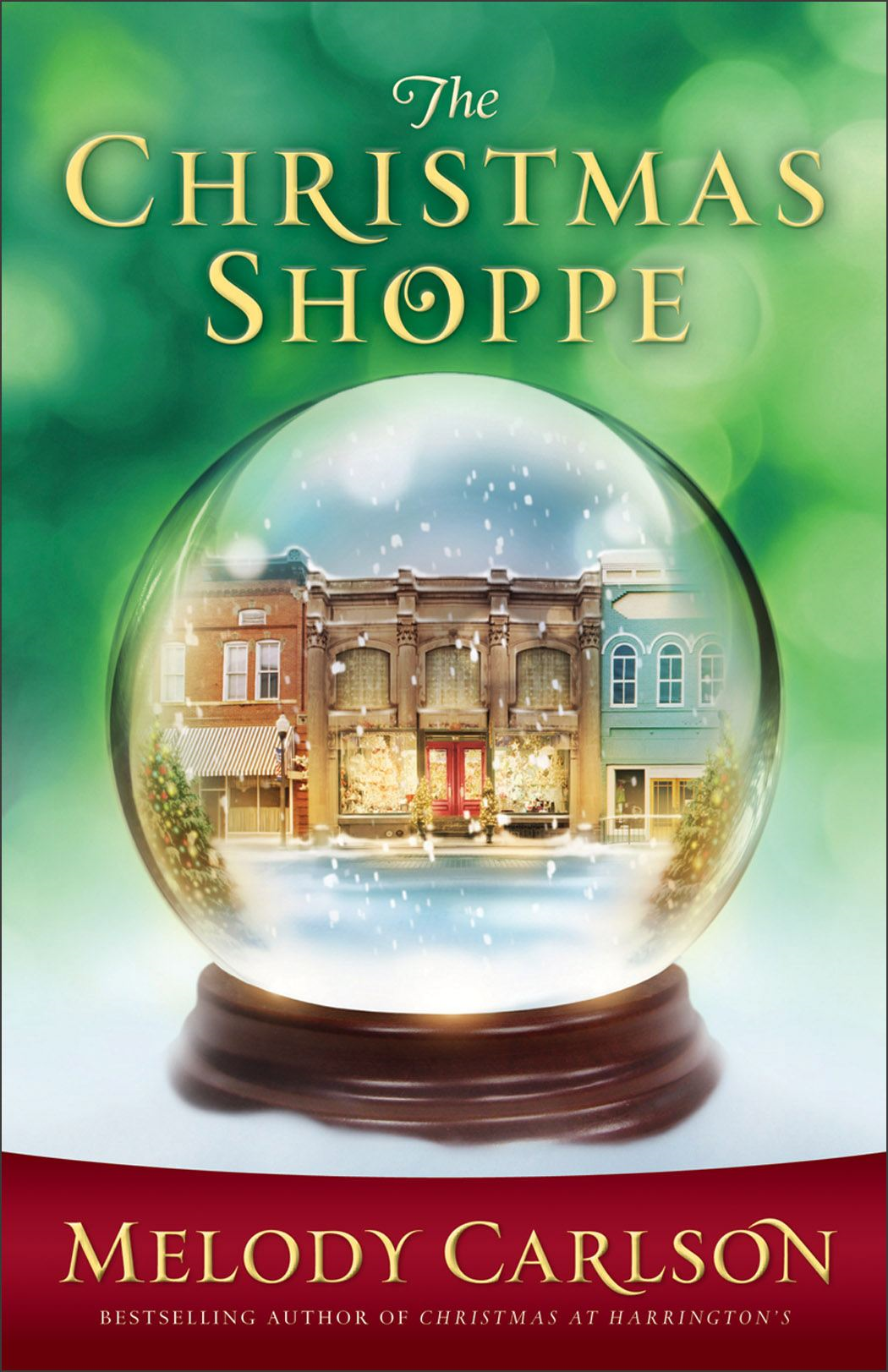 Christmas Shoppe, The By: Melody Carlson