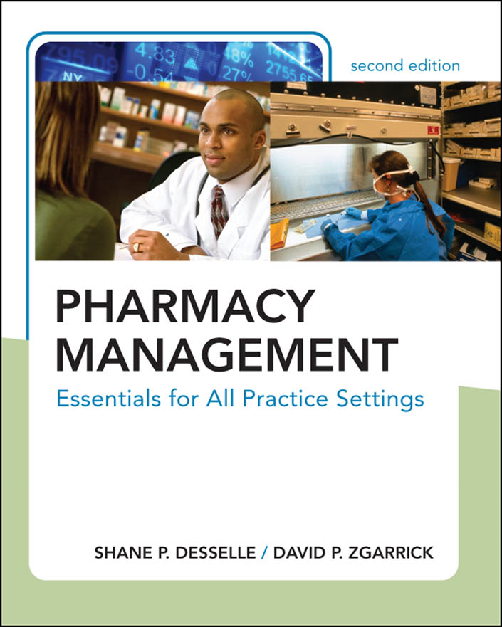 Pharmacy Management: Essentials for All Practice Settings, Second Edition : Essentials for All Practice Settings, Second Edition