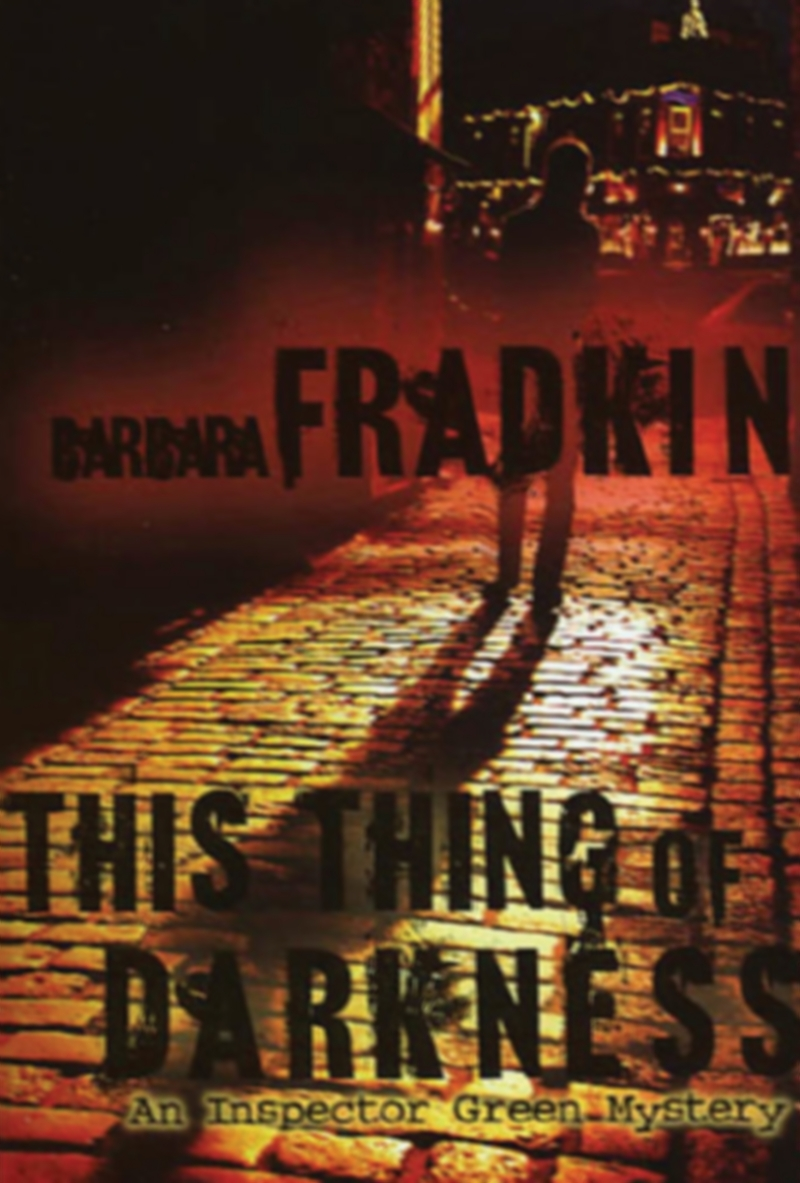 This Thing of Darkness By: Barbara Fradkin
