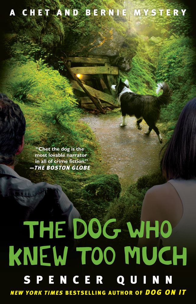 The Dog Who Knew Too Much By: Spencer Quinn