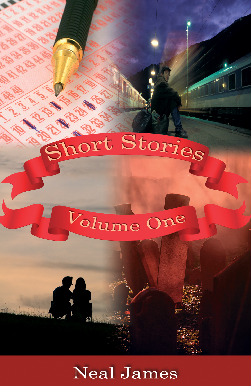 Short Stories - Volume One By: Neal James